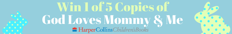 win-1-of-5-copies-of-god-loves-mommy-me_orig